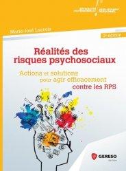 Dernières parutions sur Psychologie du travail, Réalités des risques psychosociaux. Actions et solutions pour agir efficacement contre les RPS, 2e édition