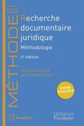 Dernières parutions sur Méthodes de travail, Recherche documentaire juridique. Méthodologie, 4e édition