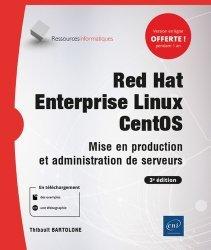 Dernières parutions dans Ressources Informatiques, Red Hat Enterprise Linux - CentOS