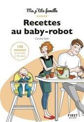 Dernières parutions sur Alimentation de l'enfant, Recettes au baby-robot