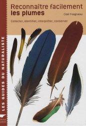 Souvent acheté avec Le manuel d'ornithologie, le Reconnaître facilement les plumes