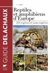 Dernières parutions dans Guide Delachaux, Reptiles et amphibiens d'Europe