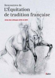 Dernières parutions dans Équitation, Rencontres de l'equitation de tradition francaise