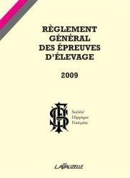 Dernières parutions sur Elevage, Règlement général des épreuves d'élevage 2009