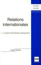 Dernières parutions dans Le droit en plus, Relations internationales. Tome 1, La scène internationale contemporaine