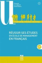 Dernières parutions sur Français spécialisé, Réussir ses études en école de management en français