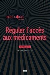 Dernières parutions sur Santé publique - Politiques de santé, Réguler l'accès aux médicaments