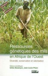 Dernières parutions dans Colloques et séminaires, Ressources génétiques des mils Diversité, conservation et valorisation