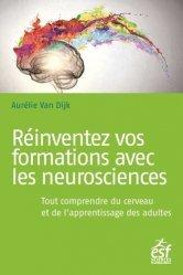Dernières parutions sur Cerveau - Mémoire, Réinventez vos formations avec les neurosciences