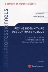 Dernières parutions sur Marchés publics, Régime indemnitaire des contrats publics. Comment concilier contrats publics et finance d'entreprise ? 2e édition