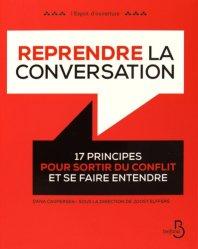 Dernières parutions dans L'esprit d'ouverture, Reprendre la conversation. 17 principes pour sortir du conflit et se faire entendre