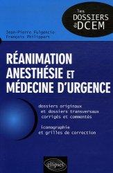 Souvent acheté avec Dossiers transversaux 1, le Réanimation anesthésie et médecine d'urgence