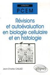 Souvent acheté avec Formulaire PCEM 1, le Révisions et autoévaluation en biologie cellulaire et en histologie