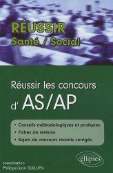 Dernières parutions dans Réussir Santé - Social, Réussir les concours d'AS / AP