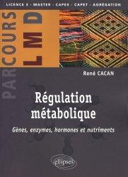 Souvent acheté avec Agression et défense des organismes, le Régulation métabolique