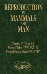 Nouvelle édition Reproduction in mammals and man