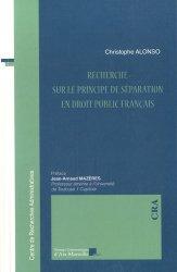 Dernières parutions dans Centre de Recherches Administratives, Recherche sur le principe de séparation en droit public français