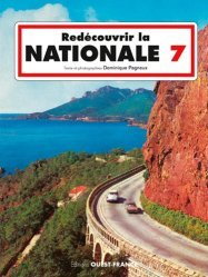 Nouvelle édition Redécouvrir la Nationale 7