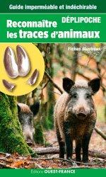 Dernières parutions sur Traces d'animaux, Reconnaitre les traces d'animaux