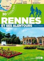 Dernières parutions dans TOURISME - BALADES ET CIRCUITS, Rennes et alentour - 30 balades
