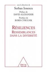 Dernières parutions sur Résilience, Résiliences - Ressemblances dans la diversité