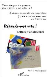 Dernières parutions dans Vivre et l'écrire, Réponds-moi vite ! Lettres d'adolescents