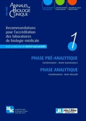 Dernières parutions sur Examens de laboratoire, Recommandations pour l'accréditation des laboratoires de Biologie Médicale - Vol. 1