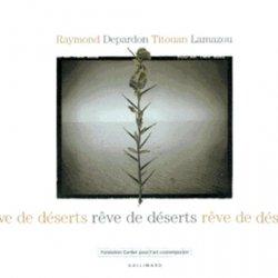 Dernières parutions sur Art latino-américain, Rêve de déserts
