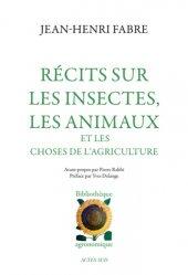 Dernières parutions dans Thésaurus, Récits sur les insectes, les animaux et les choses de l'agriculture