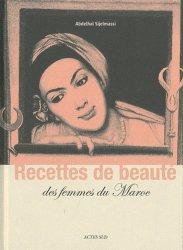 Dernières parutions dans Nature et Sociétés, Recettes de beaute des femmes du maroc