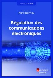 Dernières parutions sur Télécommunications, Régulation des communications électroniques