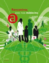 Dernières parutions dans Le Mook, Rencontres avec nos médecins