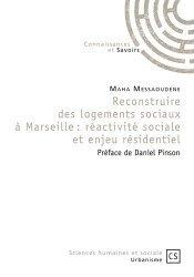 Dernières parutions sur Logement, Reconstruire des logements sociaux à Marseille : réactivité sociale et enjeu résidentiel