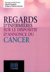 Souvent acheté avec IFSI Epreuve écrite de culture générale - Concours 2016, le Regards d'infirmières sur le dispositif d'annonce d'un cancer