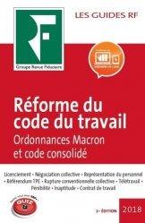 Dernières parutions sur Code du travail, Réforme du code du travail. Ordonnances Macron et code consolidé, Edition 2018