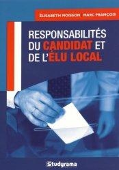Dernières parutions sur Elu local, Responsabilité du candidat et de l'élu local