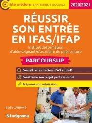 Dernières parutions dans Concours sanitaires et sociaux, Réussir son entrée en IFAS/FAP. Edition 2020-2021