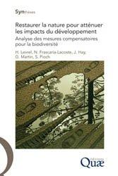Dernières parutions dans Synthèses, Restaurer la nature pour atténuer les impacts du développement
