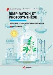 Dernières parutions dans Grenoble Sciences, Respiration et photosynthèse