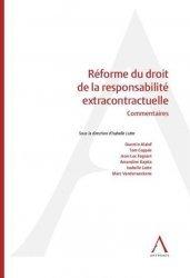 Dernières parutions sur Autres ouvrages de droit des affaires, Réforme du droit de la responsabilité extracontractuelle
