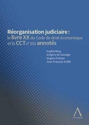Dernières parutions sur Autres ouvrages de droit des affaires, Réorganisation judiciaire : code annoté