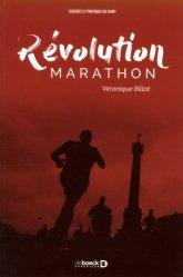 Souvent acheté avec Un sport, une lésion, deux options, le Révolution marathon