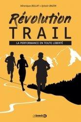 Dernières parutions sur Technique et entraînement, Révolution trail