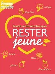 Dernières parutions sur Beauté - Jeunesse, Rester jeune