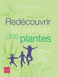 Dernières parutions sur Plantes médicinales, Redécouvrir les bienfaits des plantes