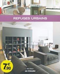 Souvent acheté avec Les plus beaux pavillons de banlieue, le Refuges Urbains