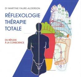 Dernières parutions sur Réflexologie, Réflexologie thérapie totale