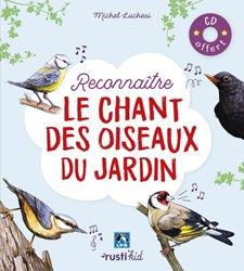 Dernières parutions sur Chants d'oiseaux, Reconnaître le chant des oiseaux du jardin
