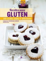 Dernières parutions dans Recettes plaisir pour ma santé, Recettes sans gluten. 150 recettes saines & délicieuses