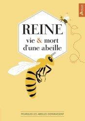 Dernières parutions sur Hyménoptères, Reine, vie et mort d'une abeille